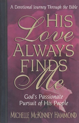 His Love Always Finds Me
