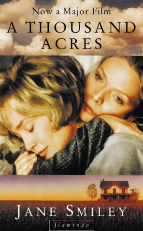 """a thousand acres essays After shakespeare: contemporary feminist adaptations of  after shakespeare: contemporary feminist adaptations of  and jane smiley""""s novel a thousand acres."""