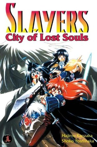 Slayers Super-Explosive Demon Story Volume 5: City of Lost Souls (Slayers Super-Explosive Demon Story (Chou-Baku Madou-den Slayers) #5)