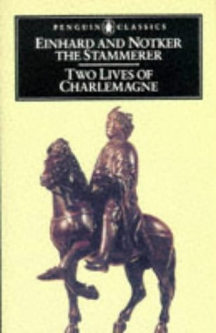 Two Lives of Charlemagne by Einhard