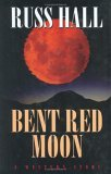 Bent Red Moon: A Western Story (Five Star First Edition Westerns)