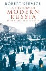 A History of Modern Russia: From Nicholas II to Putin