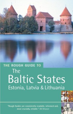 The Rough Guide to the Baltic States by Jonathan Bousfield