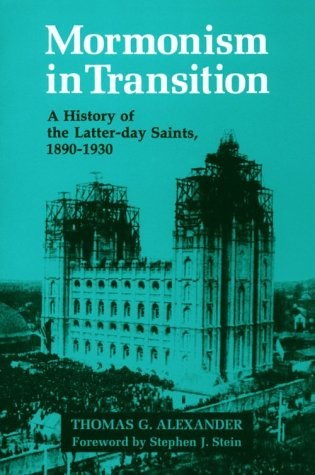 Mormonism in Transition by Thomas G. Alexander