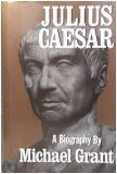 Julius Caesar by Michael Grant