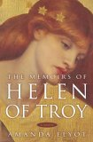 The Memoirs of Helen of Troy by Amanda Elyot