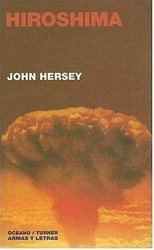 herseys purpose in writing hiroshima Immediately download the hiroshima summary, chapter-by-chapter analysis, book notes, essays, quotes, character descriptions, lesson plans, and more - everything you need for studying or.