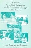 An Assessment of Grass Roots Participation in the Development of Egypt: Cairo Papers in Social Science Vol. 19, No. 3