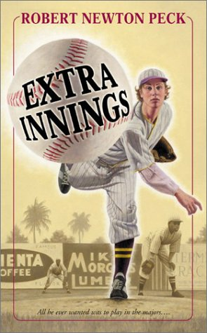 Extra Innings by Robert Newton Peck