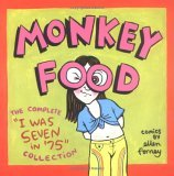 Monkey Food: The Complete &quot;I Was Seven in '75&quot; Collection