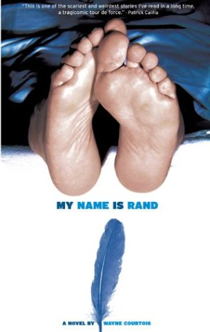 My Name Is Rand by Wayne Courtois