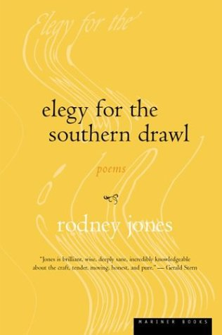 Elegy for the Southern Drawl by Rodney  Jones