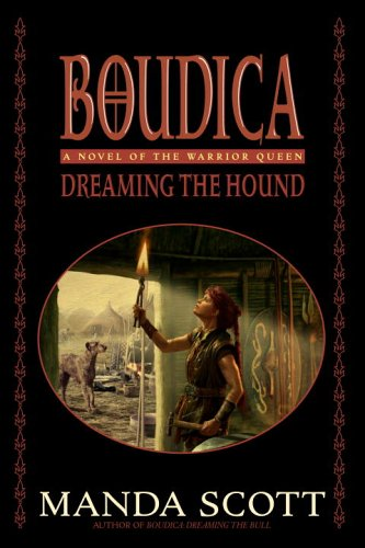 Dreaming the Hound by Manda Scott