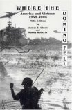 Where The Domino Fell: America and Vietnam 1945-2006 (Fifth Edition)