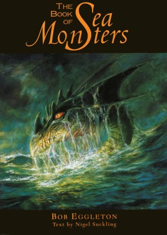 Book of Sea Monsters by Bob Eggleton