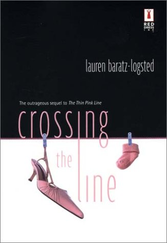 Crossing the Line by Lauren Baratz-Logsted