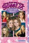 Love and Kisses (Sweet 16, #13)