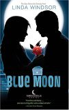 Blue Moon (Moonstruck #3)