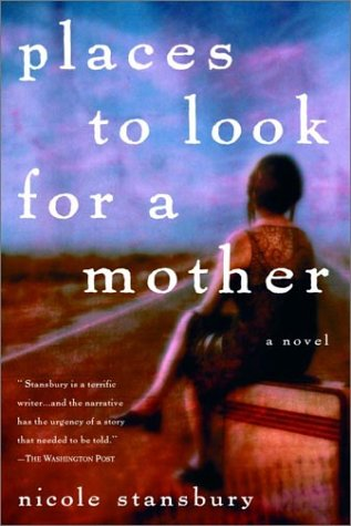 Places to Look for a Mother: A Novel