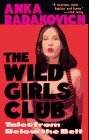 The Wild Girls Club by Anka Radakovich