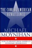 The Coming American Renaissance: How to Benefit from America's Economic Resurgence