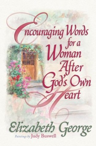 Encouraging Words for a Woman After God's Own Heart
