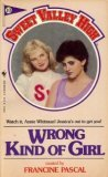 Wrong Kind of Girl (Sweet Valley High #10)