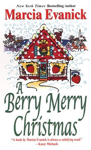 A Berry Merry Christmas by Marcia Evanick