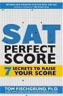 SAT Perfect Score: 7 Secrets to Raise Your Score