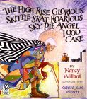 The High Rise Glorious Skittle Skat Roarious Sky Pie Angel Fo... by Nancy Willard