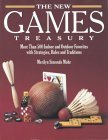 The New Games Treasury: More Than 500 Indoor and Outdoor Favorites with Strategies, Rules and Traditions