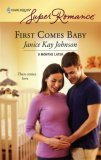 First Comes Baby by Janice Kay Johnson