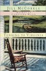 Tending to Virginia by Jill McCorkle