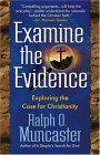 Examine the Evidence: Exploring the Case for Christianity