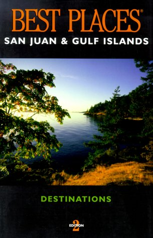Best Places Destinations San Juan & Gulf Islands