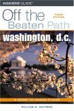 Washington, D.C. Off the Beaten Path, 3rd