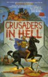 Crusaders in Hell by Janet E. Morris