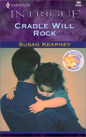 Cradle Will Rock (The Sutton Babies #1)