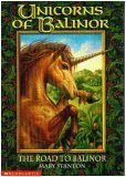 The Road to Balinor (Unicorns of Balinor, #1)