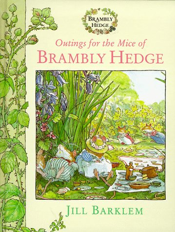 Outings For The Mice Of Brambly Hedge