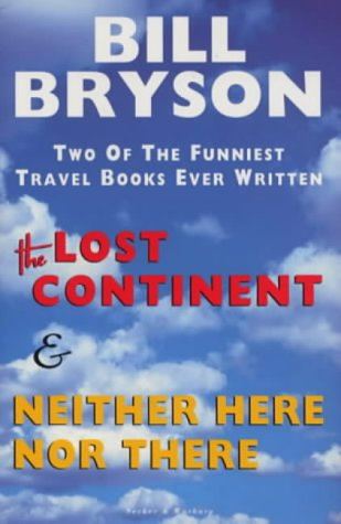 The Lost Continent &amp; Neither Here Nor There
