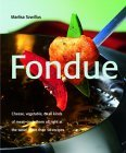 Fondue (Quick & Easy Series) (Quick & Easy)