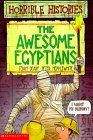 The Awesome Egyptians by Terry Deary