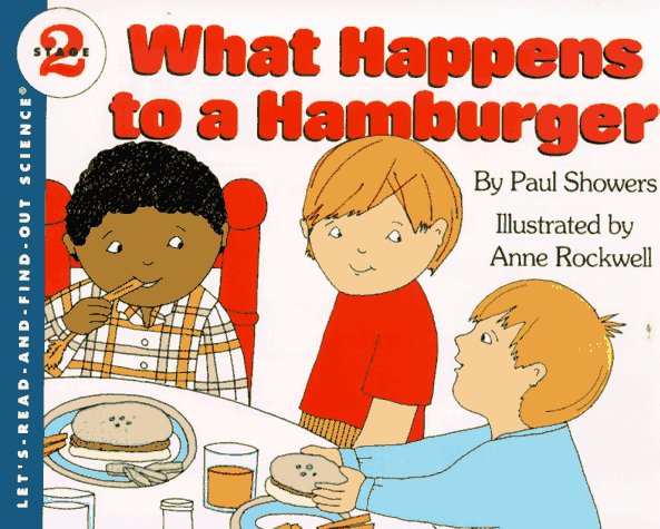 What Happens to a Hamburger? by Paul Showers