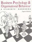 Business Psychology and Organisational Behaviour: A Student