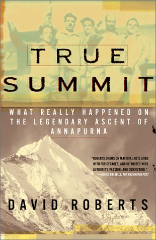 Find True Summit: What Really Happened on the Legendary Ascent on Annapurna PDF