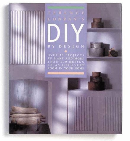 Terence Conran's DIY By Design by Terence Conran