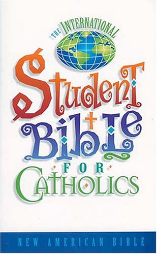 Free download International Student Bible for Catholics-Nab DJVU by Anonymous