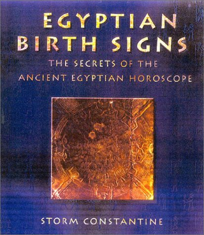 Download Egyptian Birth Signs by Storm Constantine PDF