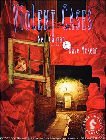 Violent Cases by Neil Gaiman